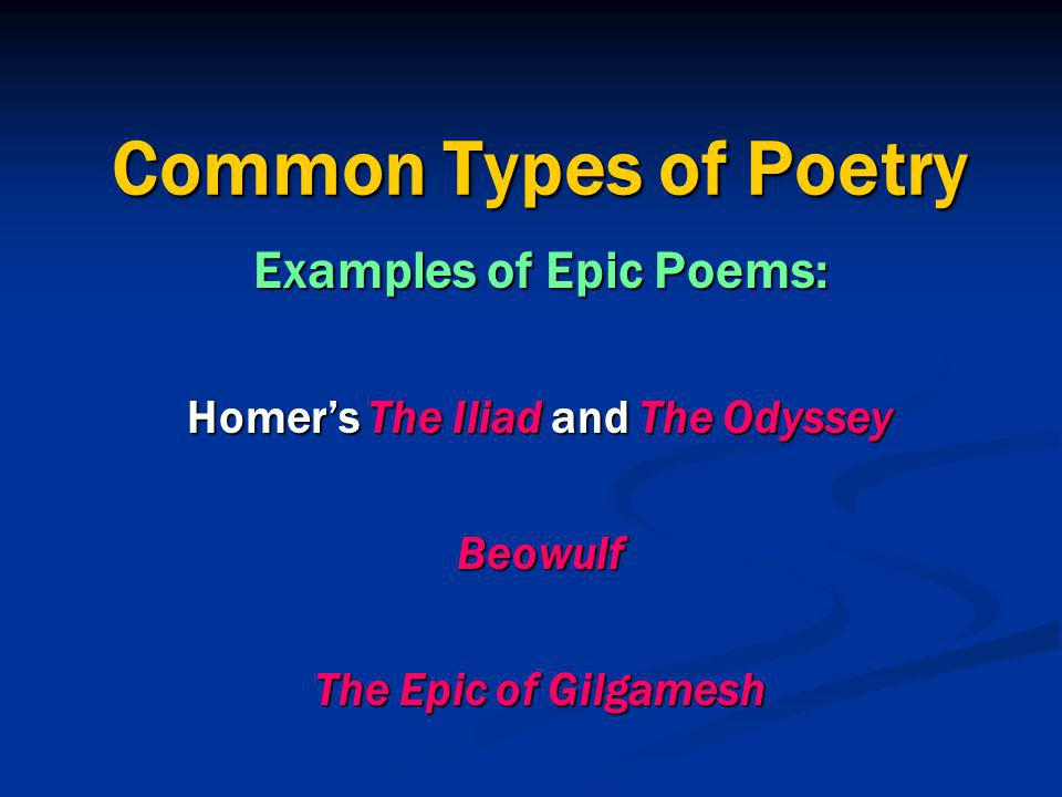 Examples of Epic Poems: Homer's The Iliad and The Odyssey