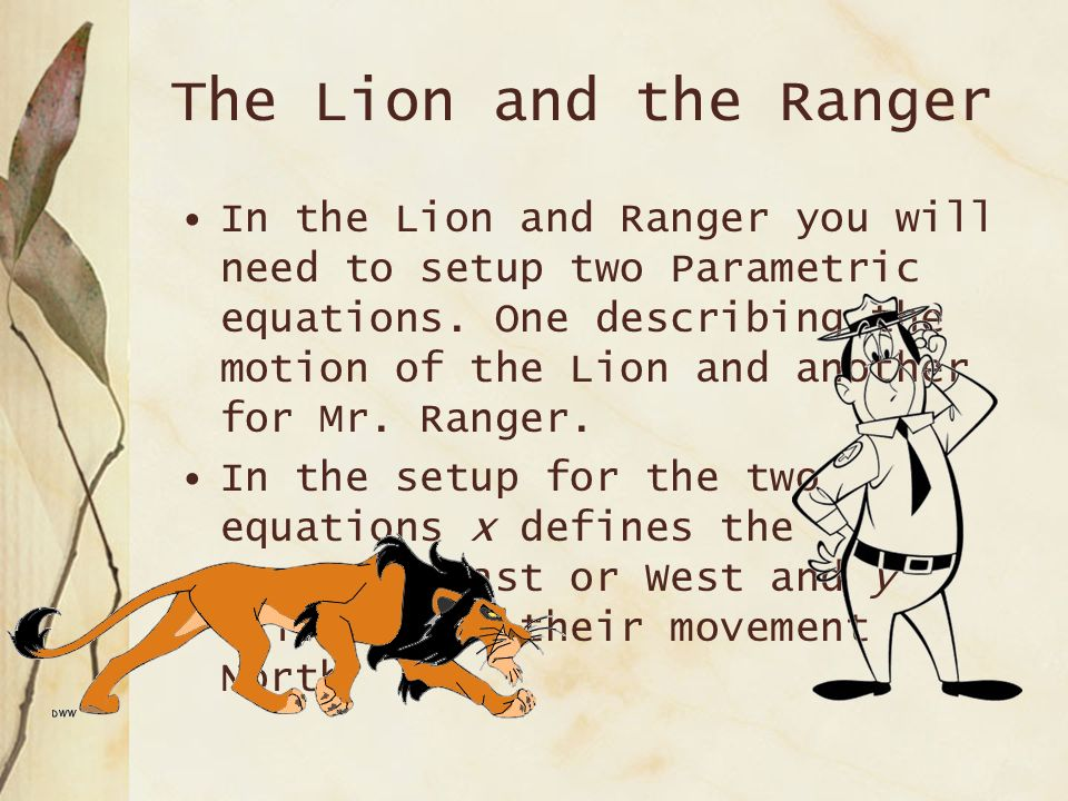 The Lion and the Ranger