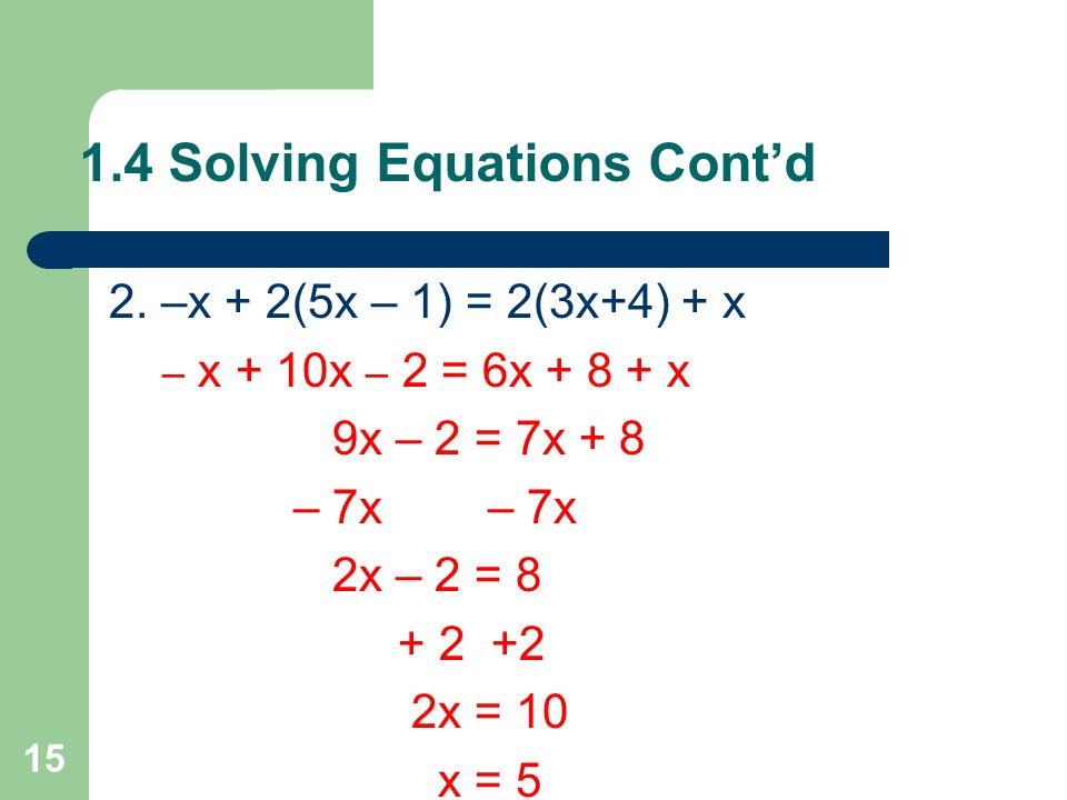 1.4 Solving Equations Cont'd