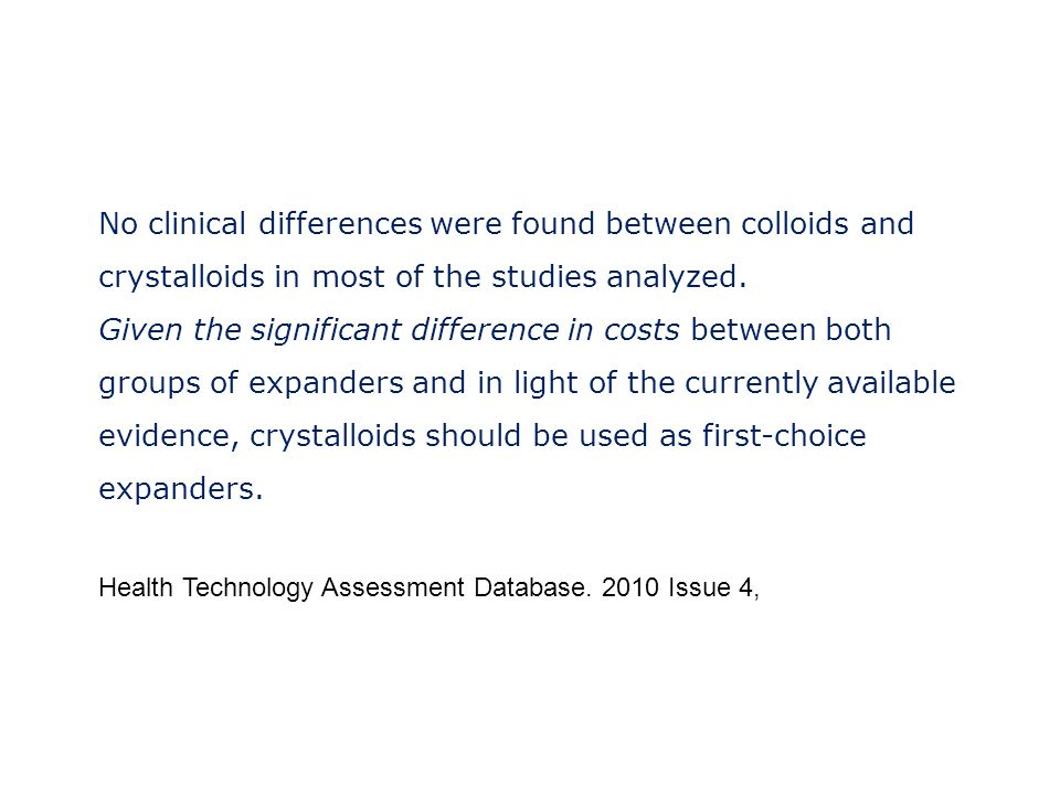 No clinical differences were found between colloids and crystalloids in most of the studies analyzed.