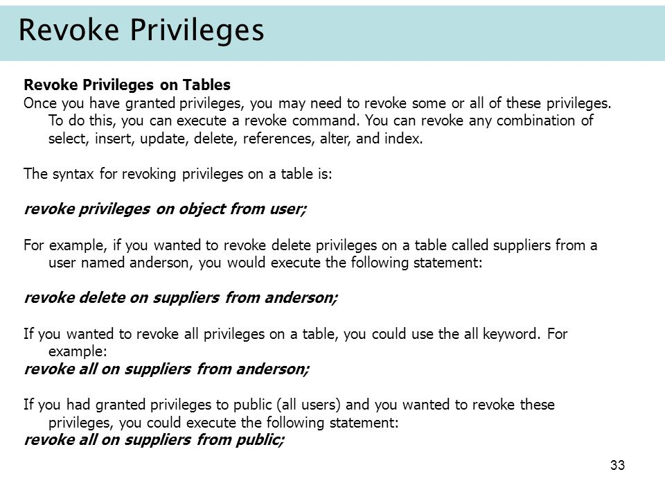 Revoke Privileges Revoke Privileges on Tables
