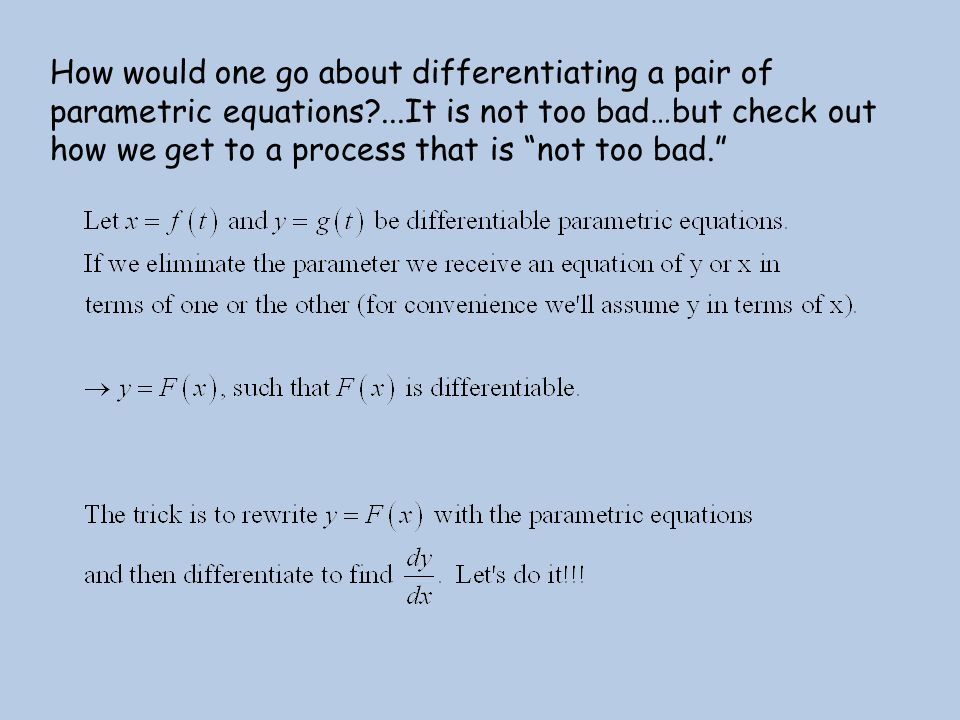 How would one go about differentiating a pair of parametric equations