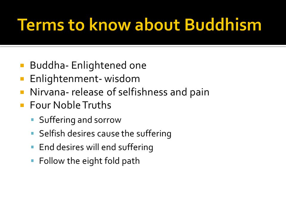 Terms to know about Buddhism