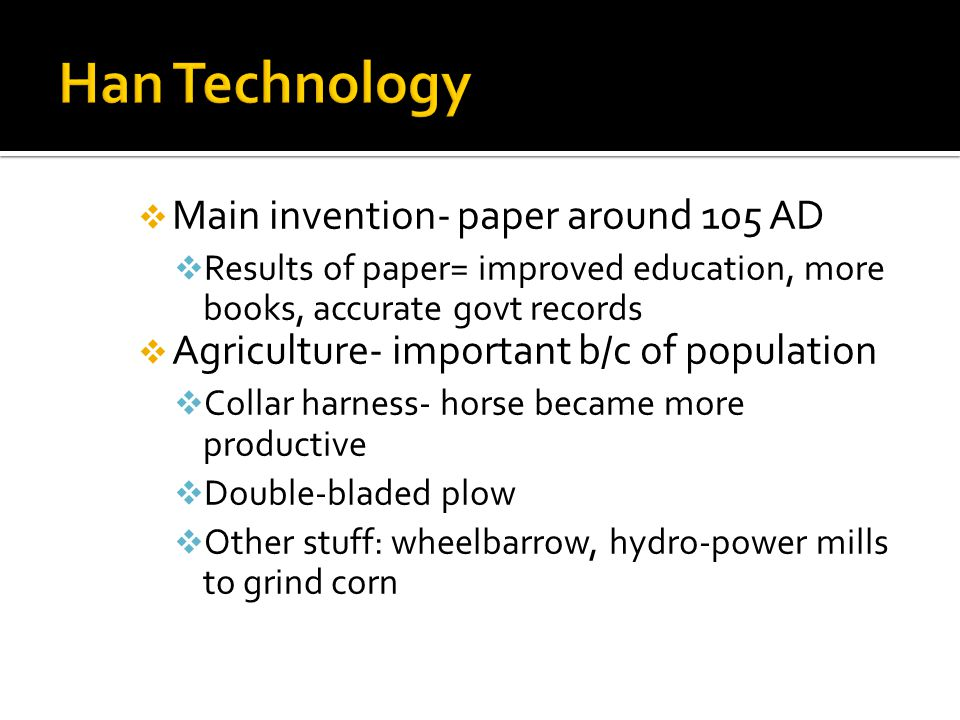 Han Technology Main invention- paper around 105 AD