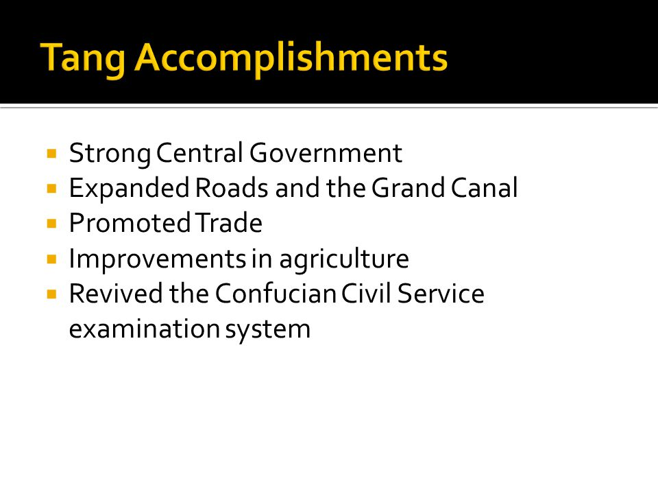 Tang Accomplishments Strong Central Government