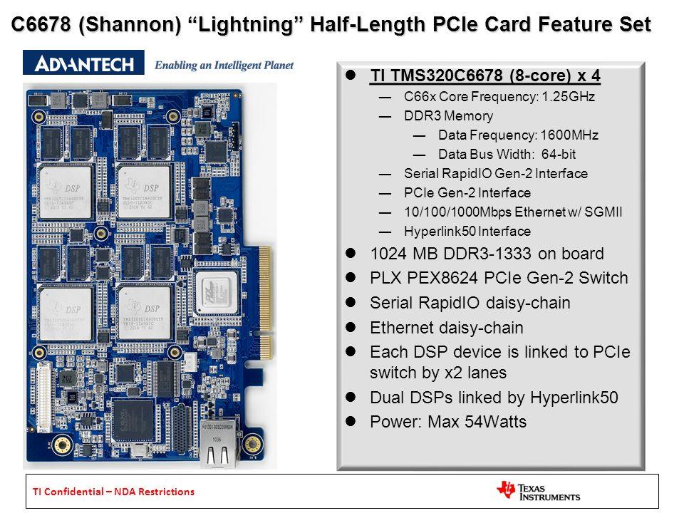 C6678 (Shannon) Lightning Half-Length PCIe Card Feature Set