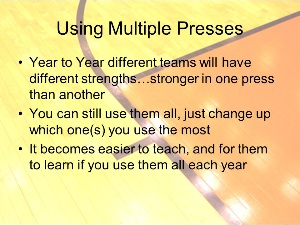 Using Multiple Presses