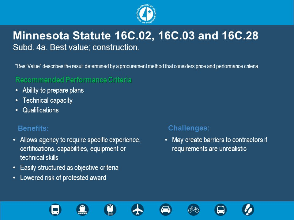 Minnesota Statute 16C. 02, 16C. 03 and 16C. 28 Subd. 4a