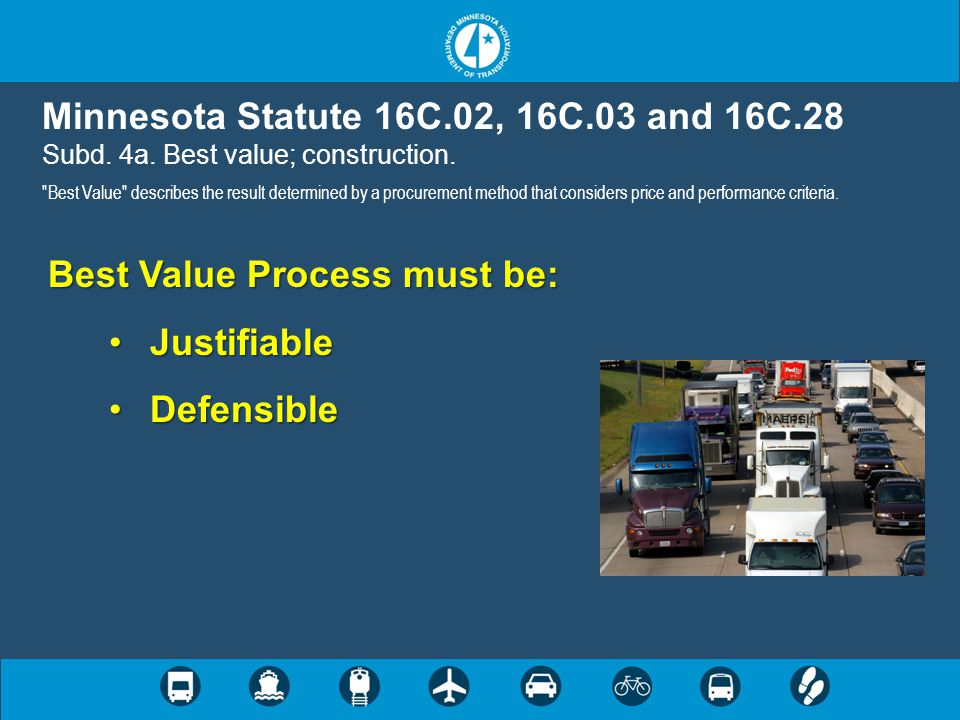 Best Value Process must be: Justifiable Defensible