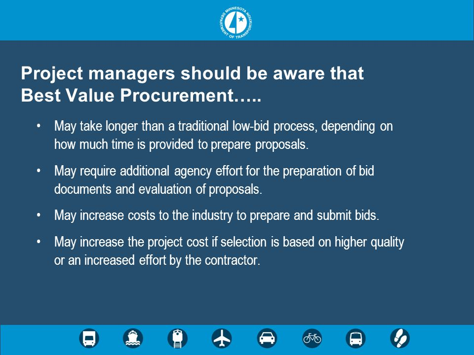 Project managers should be aware that Best Value Procurement…..