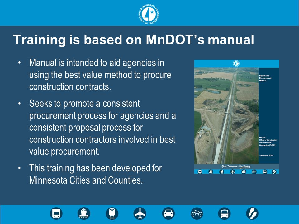 Training is based on MnDOT's manual