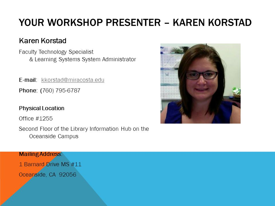 Your Workshop Presenter – Karen Korstad