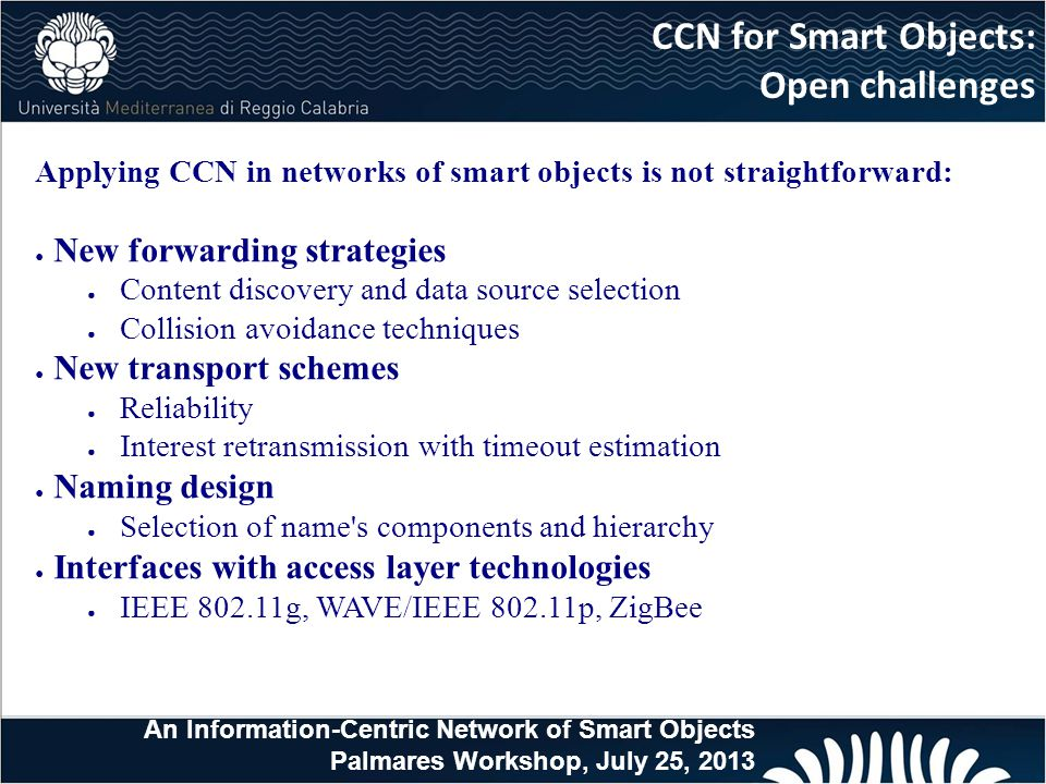 CCN for Smart Objects: Open challenges New forwarding strategies