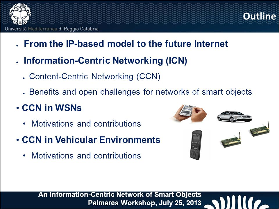 Outline From the IP-based model to the future Internet