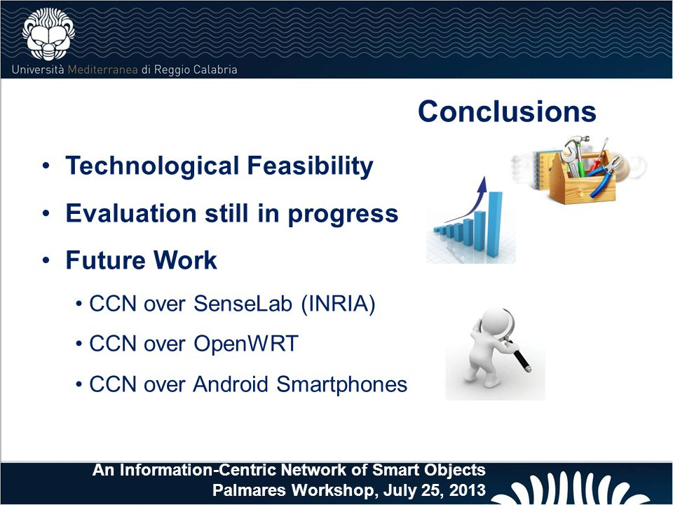 Conclusions Technological Feasibility Evaluation still in progress