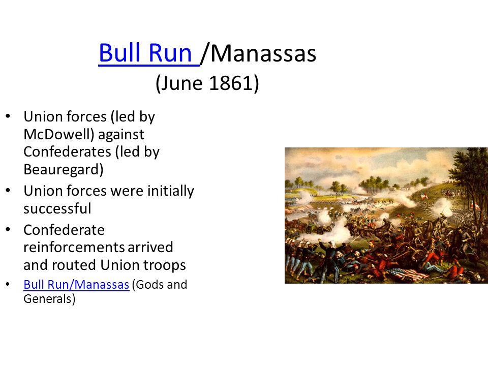 Bull Run /Manassas (June 1861)