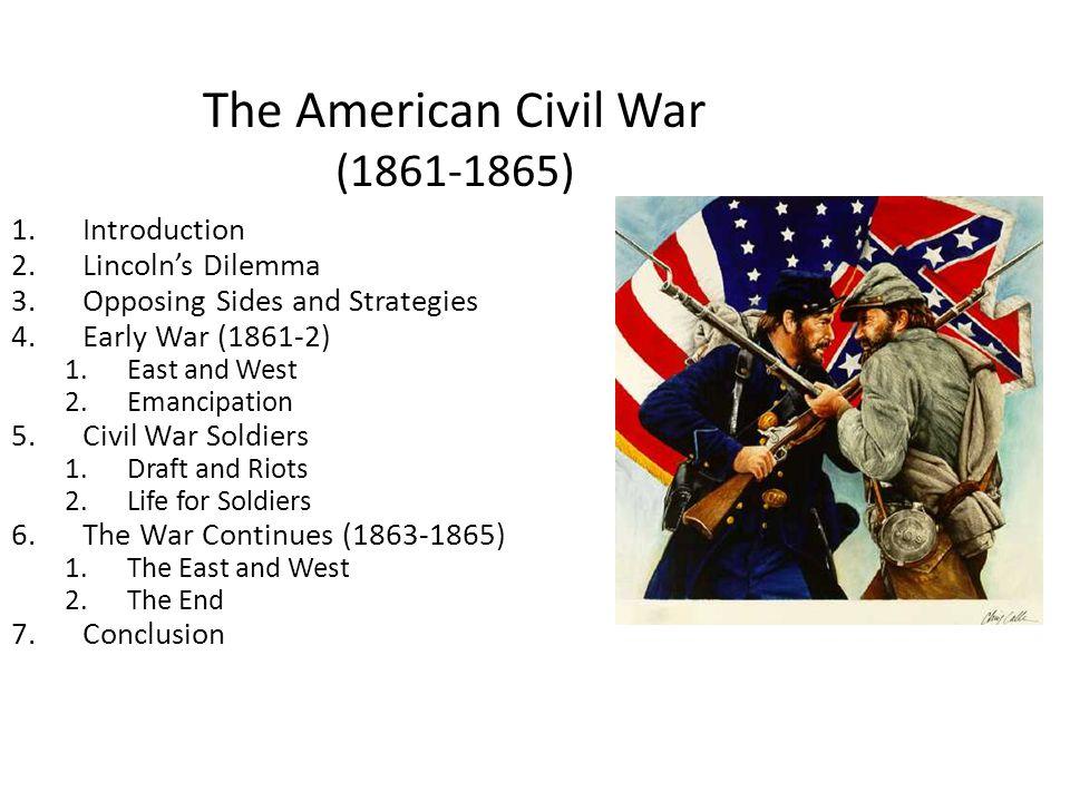The American Civil War (1861-1865)