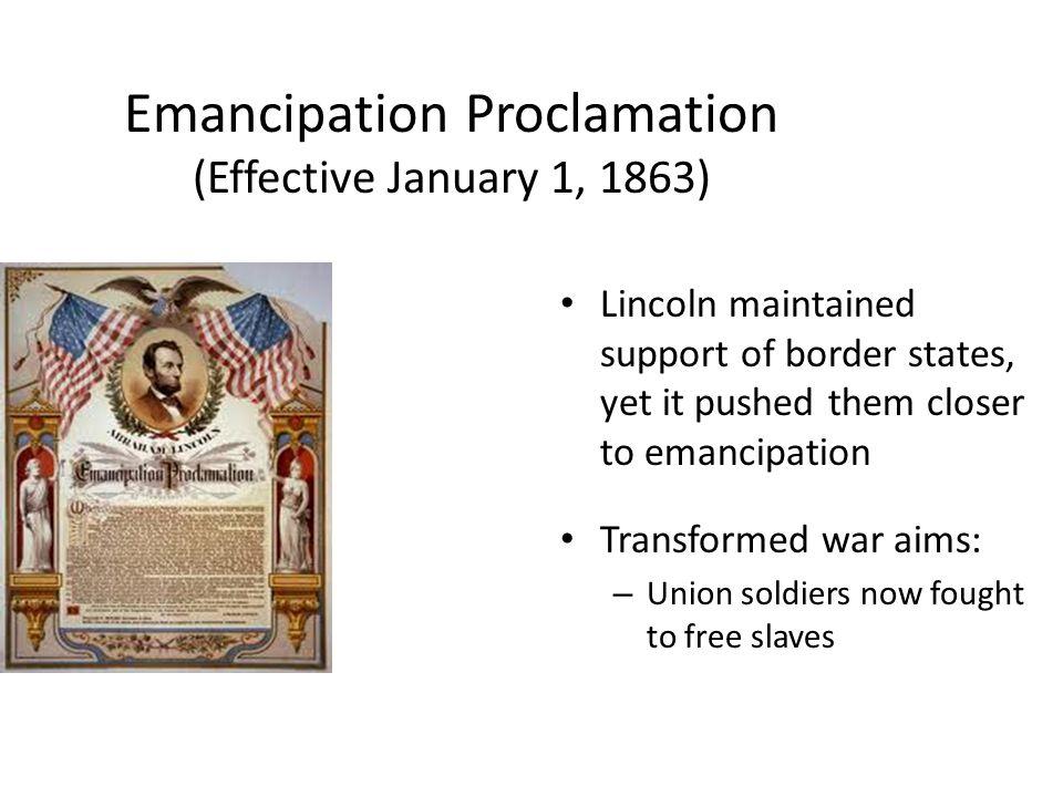 Emancipation Proclamation (Effective January 1, 1863)