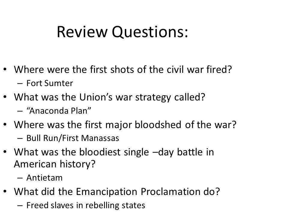 Review Questions: Where were the first shots of the civil war fired