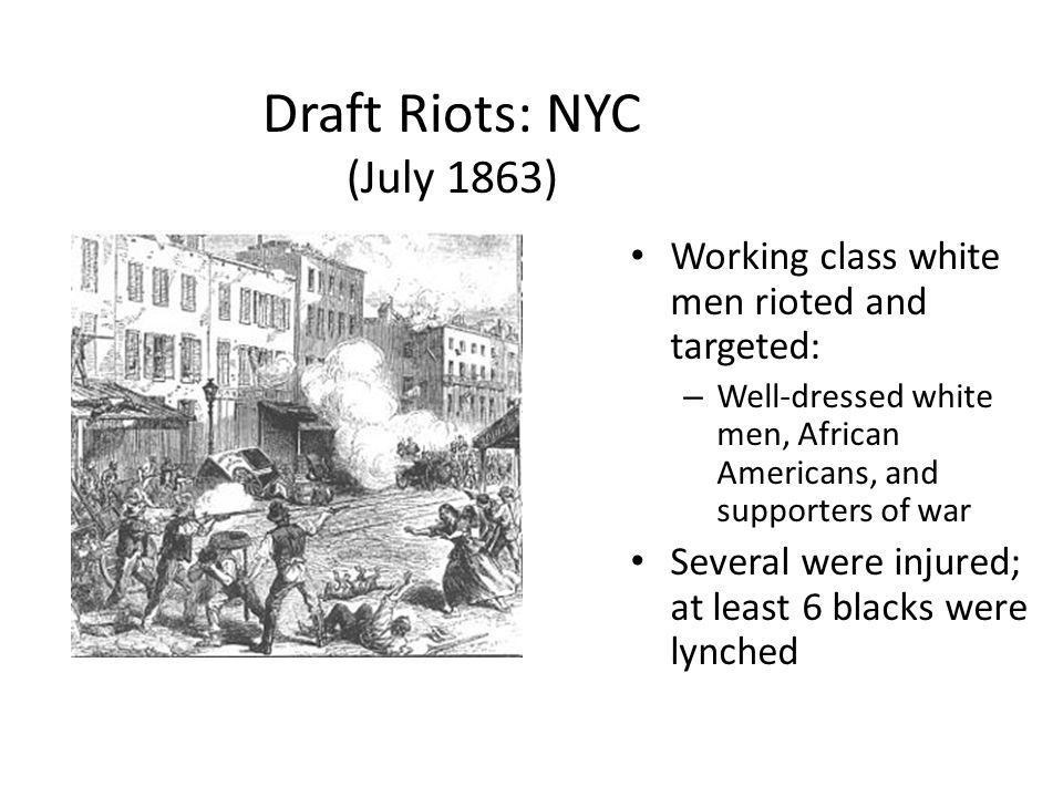 Draft Riots: NYC (July 1863)