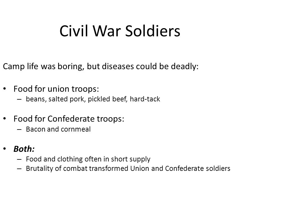Civil War Soldiers Camp life was boring, but diseases could be deadly: