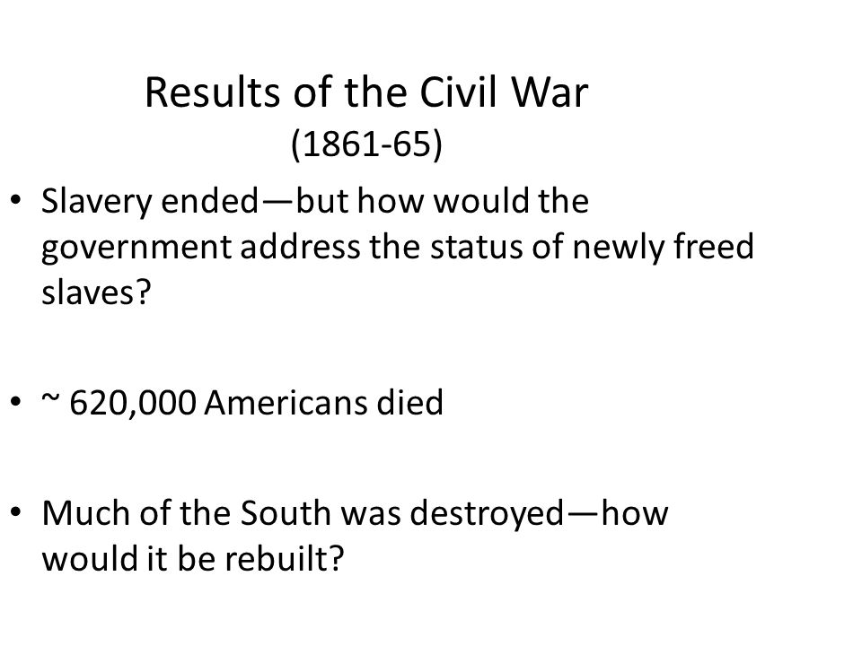 Results of the Civil War (1861-65)