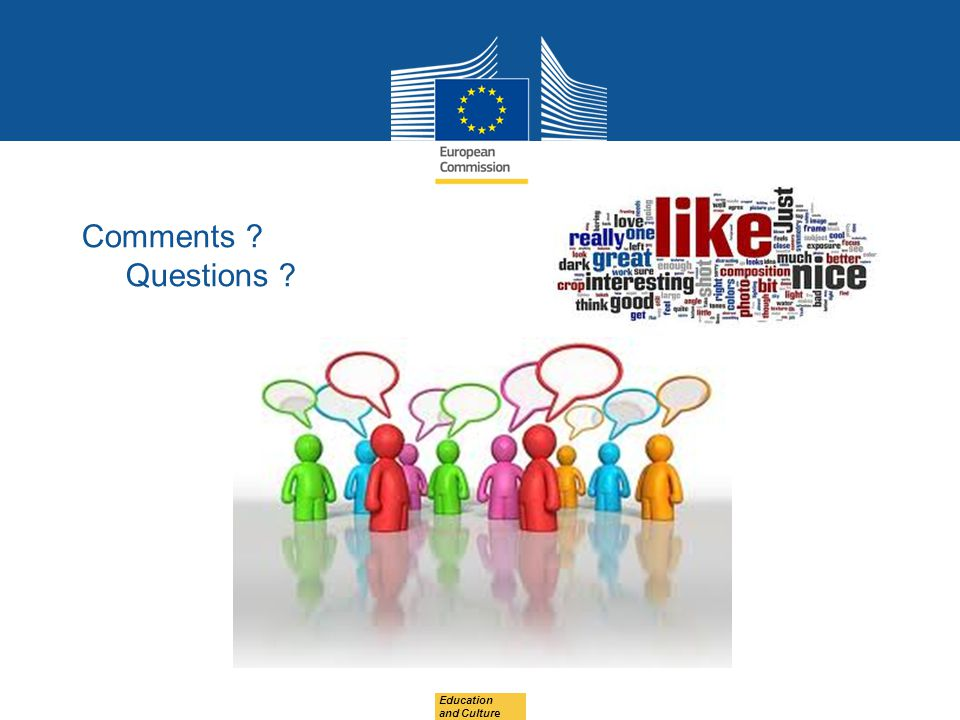 Comments Questions Education and Culture