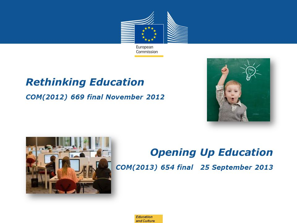 Rethinking Education COM(2012) 669 final November 2012