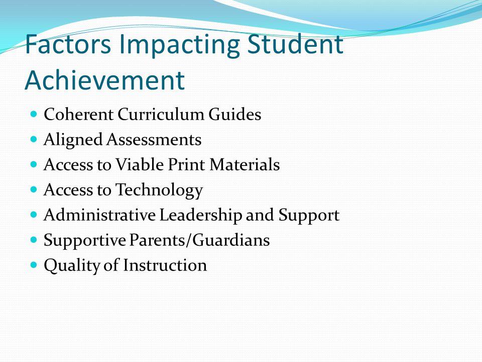 Factors Impacting Student Achievement