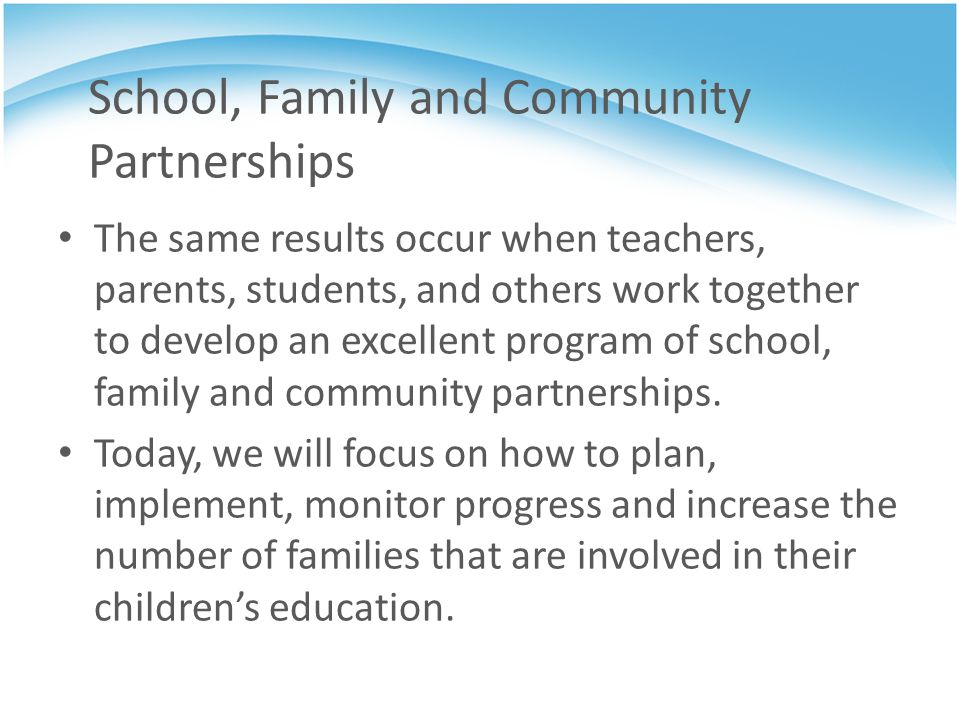 School, Family and Community Partnerships