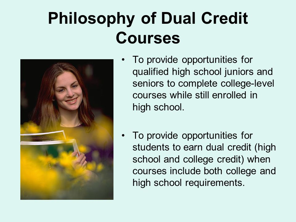 Philosophy of Dual Credit Courses