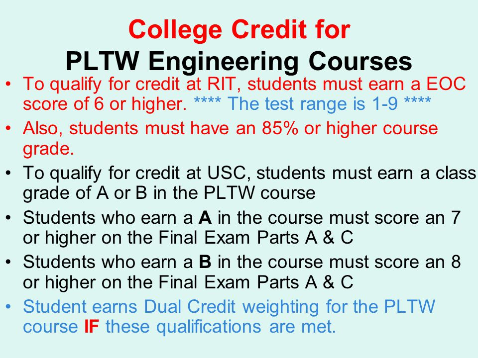 College Credit for PLTW Engineering Courses