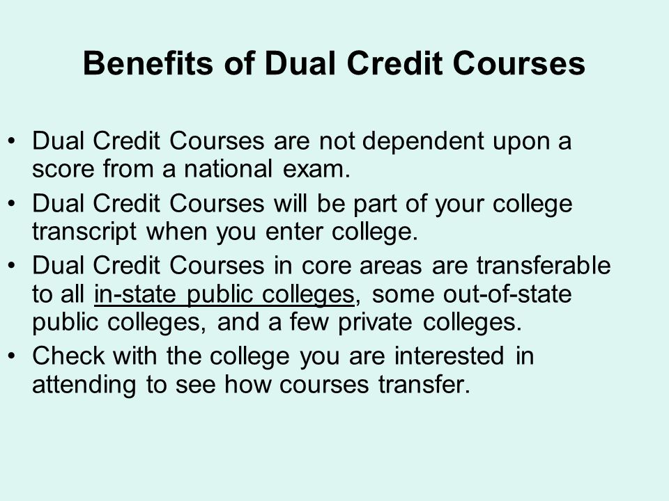 Benefits of Dual Credit Courses