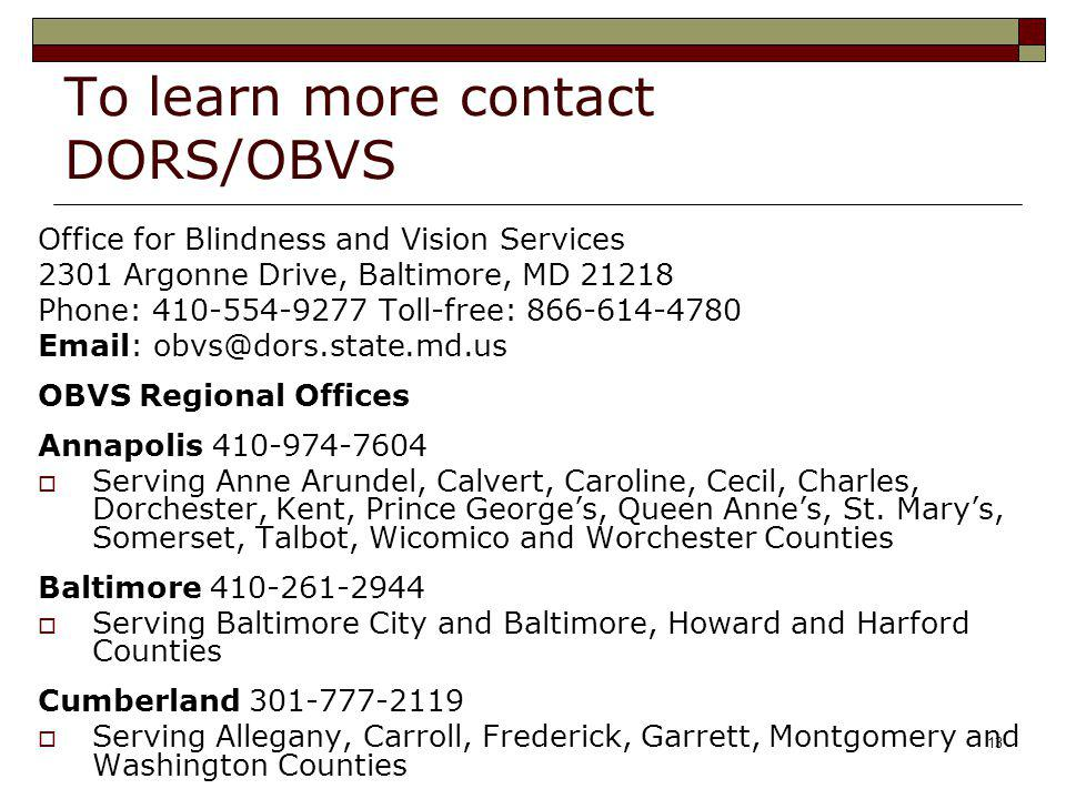 To learn more contact DORS/OBVS