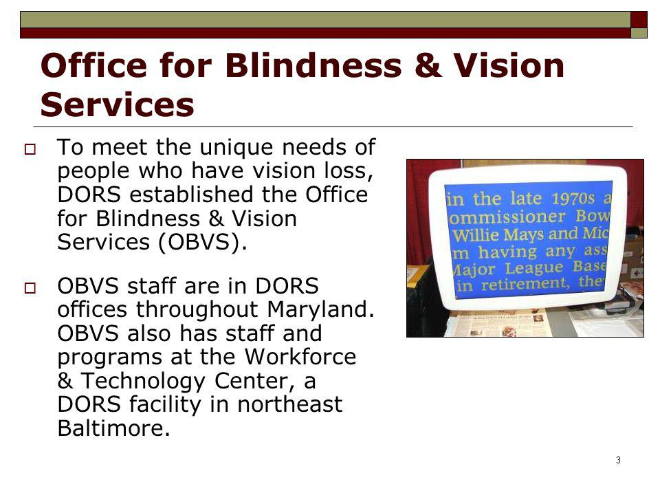 Office for Blindness & Vision Services