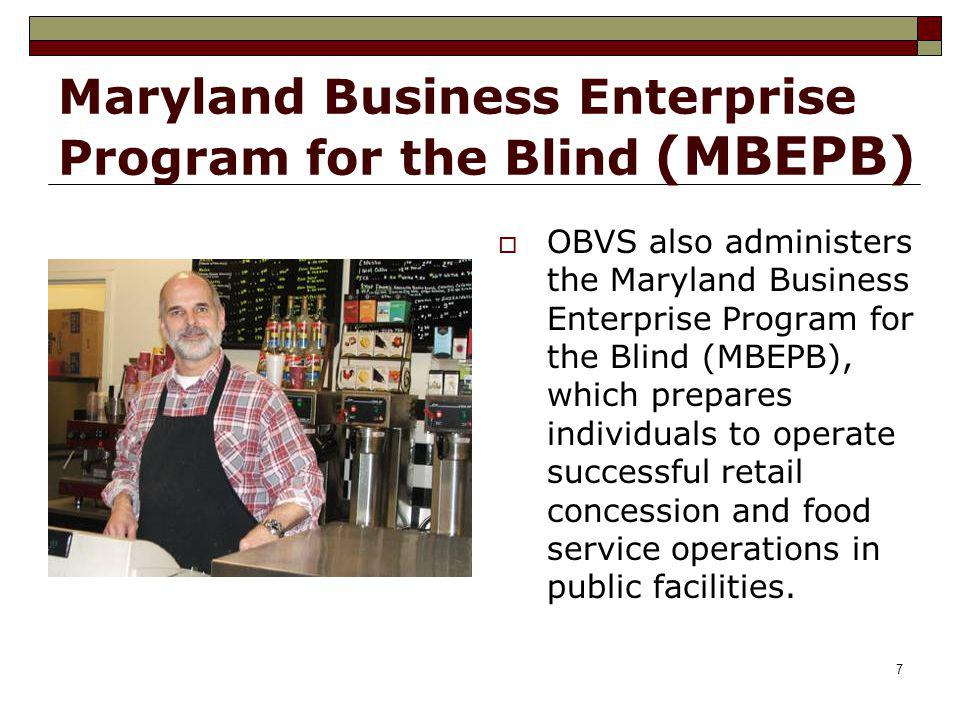Maryland Business Enterprise Program for the Blind (MBEPB)