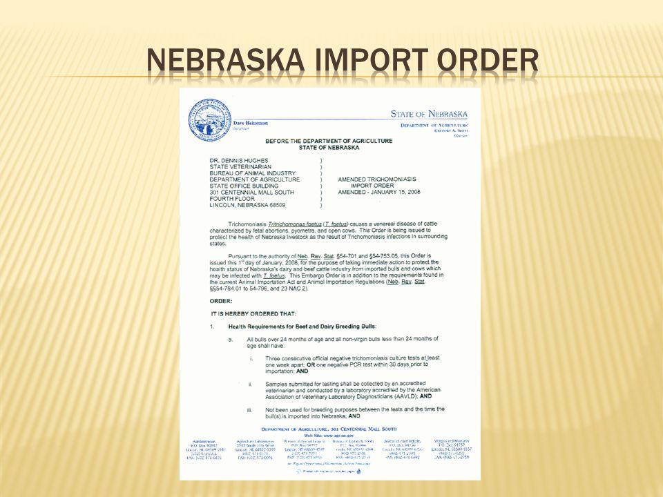 Nebraska import order