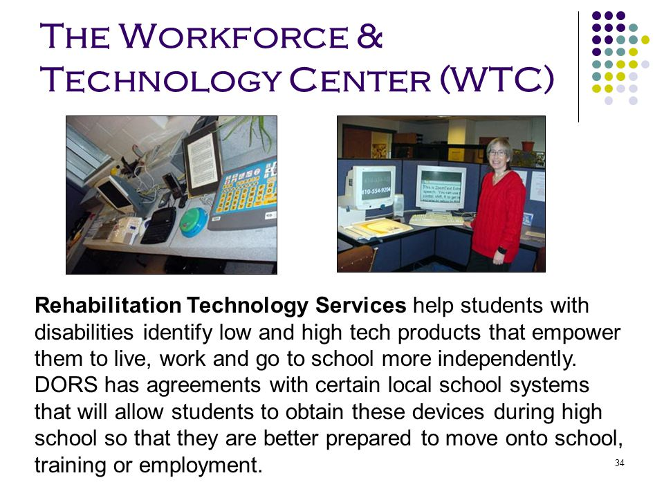 The Workforce & Technology Center (WTC)