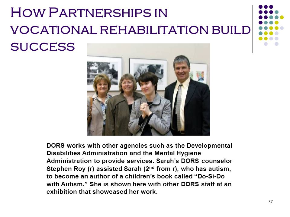 How Partnerships in vocational rehabilitation build success