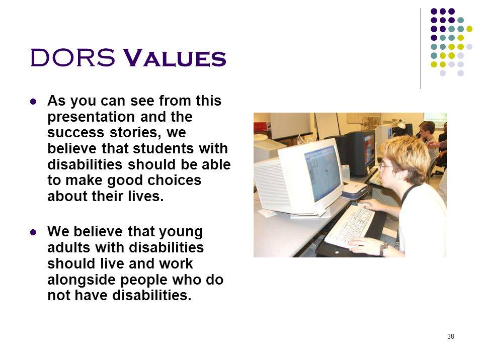 DORS Values