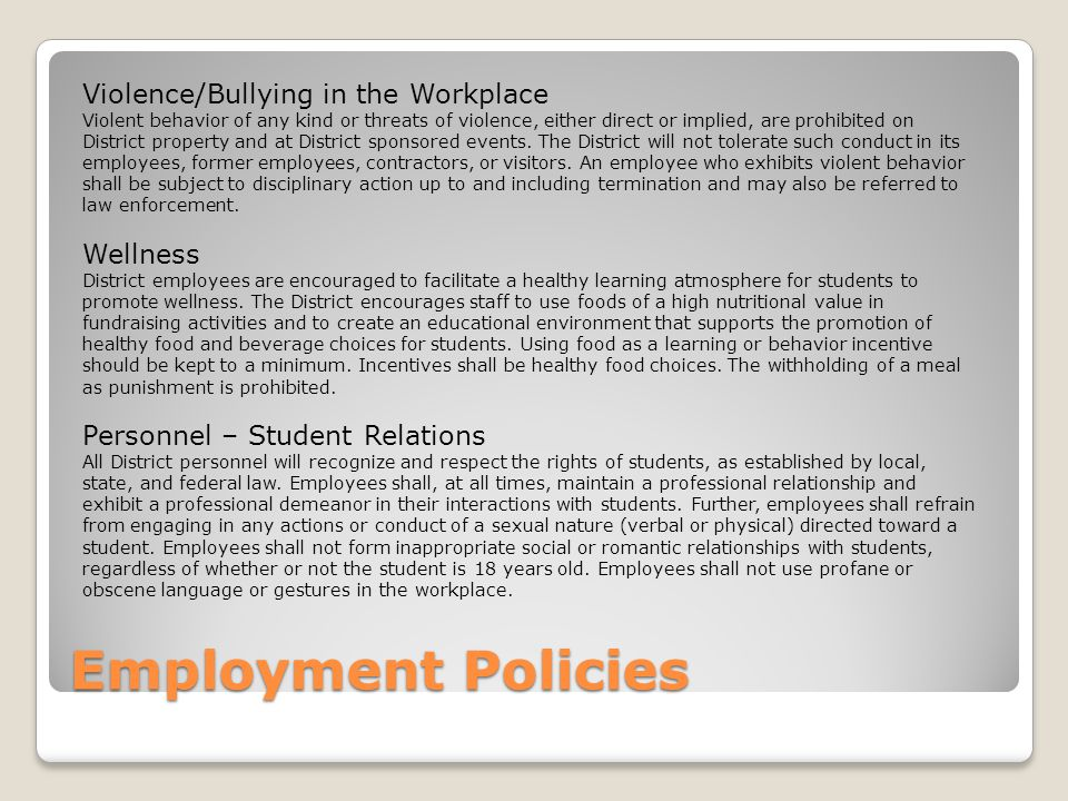 Employment Policies Violence/Bullying in the Workplace Wellness