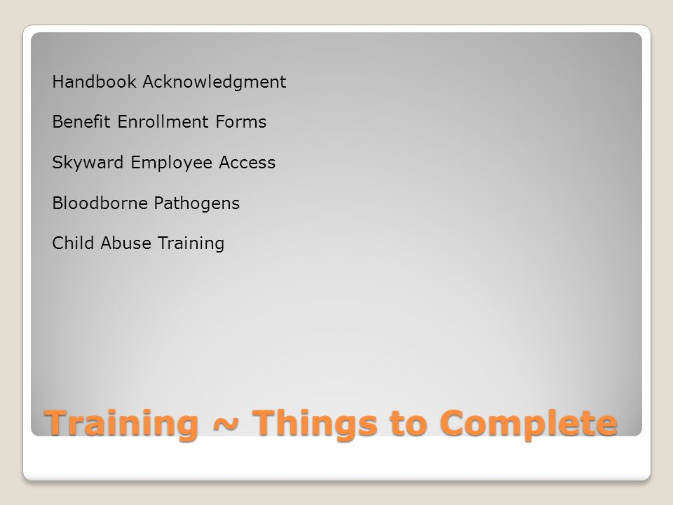 Training ~ Things to Complete