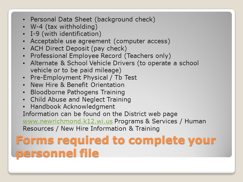 Forms required to complete your personnel file