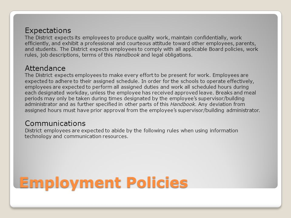 Employment Policies Expectations Attendance Communications