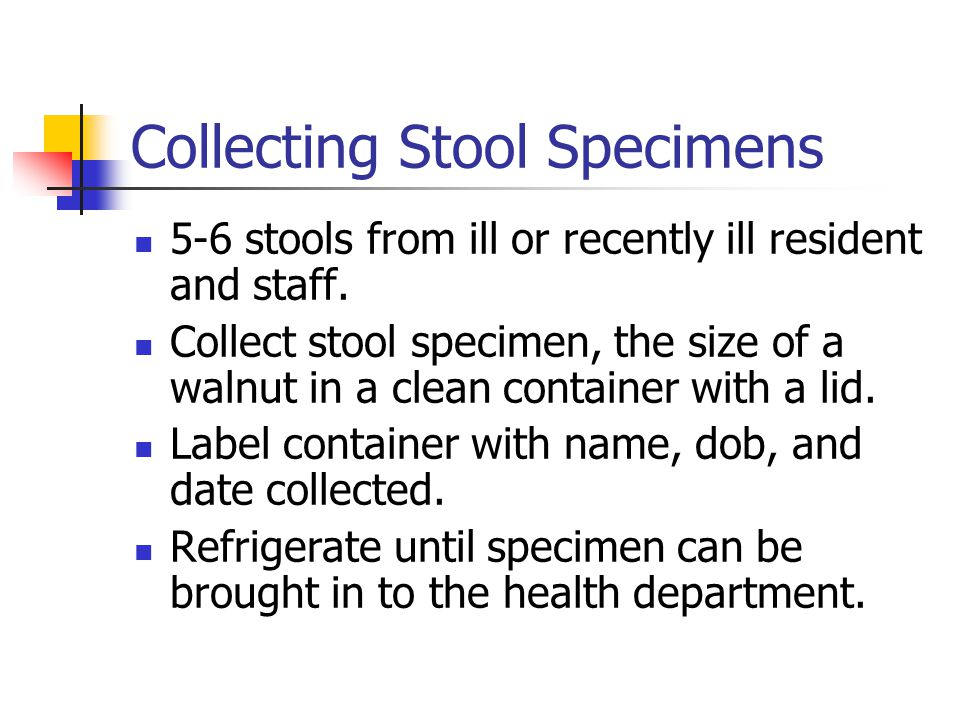Collecting Stool Specimens