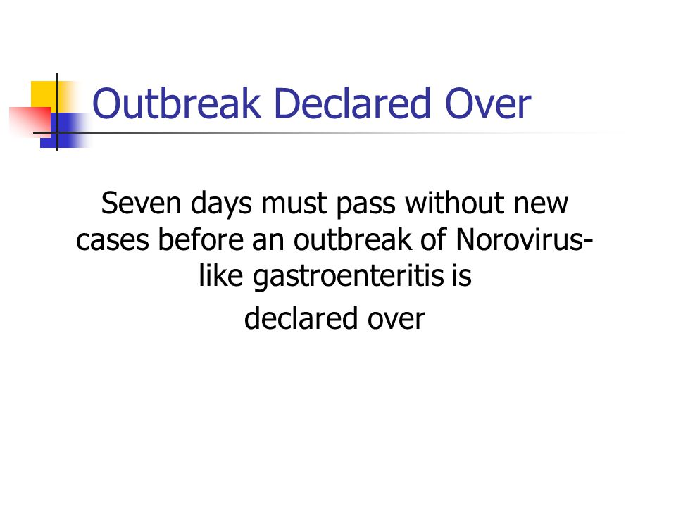 Outbreak Declared Over