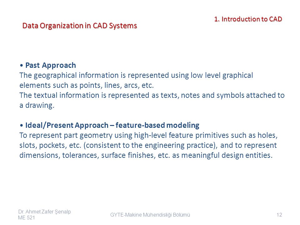 Data Organization in CAD Systems