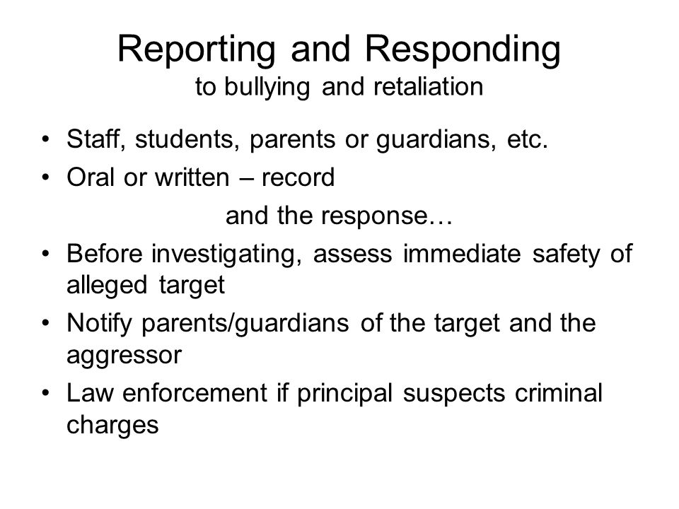 Reporting and Responding to bullying and retaliation