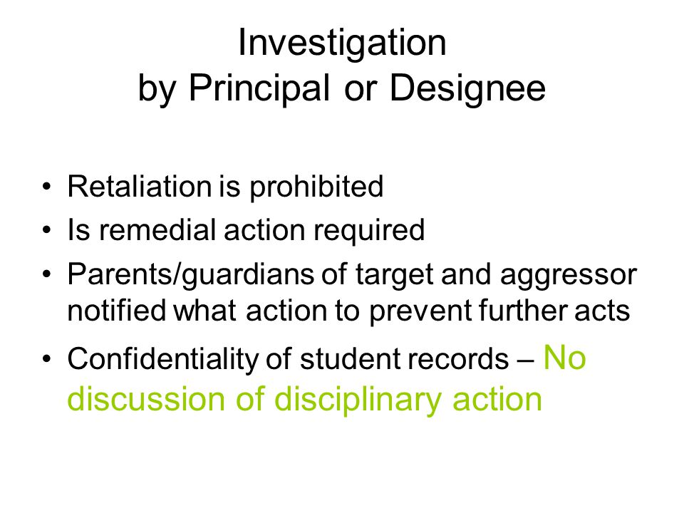 Investigation by Principal or Designee