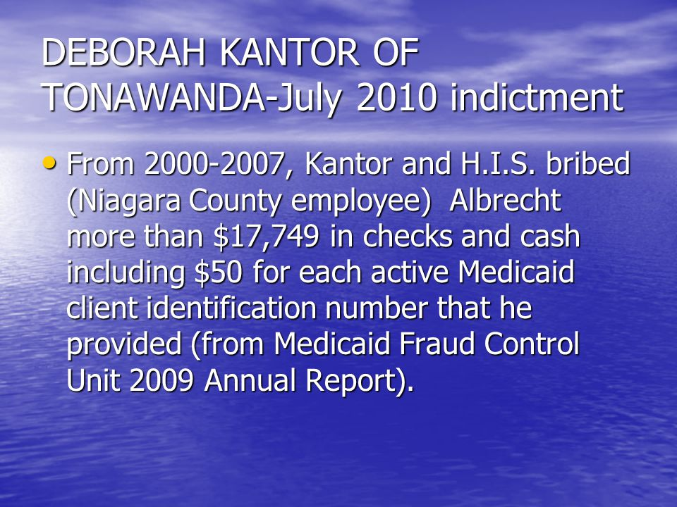 DEBORAH KANTOR OF TONAWANDA-July 2010 indictment